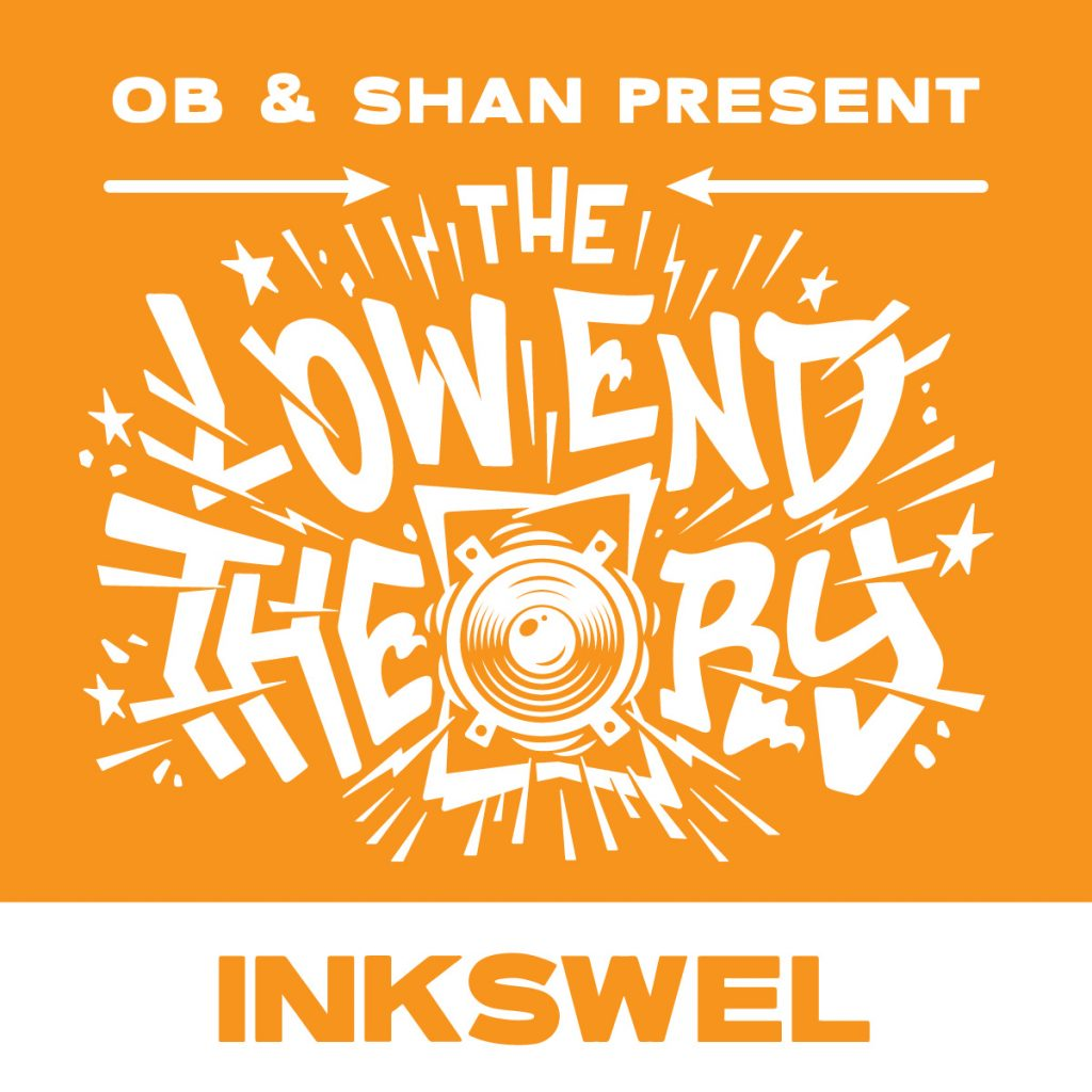 Inkswel guests on the Low End Theory podcast