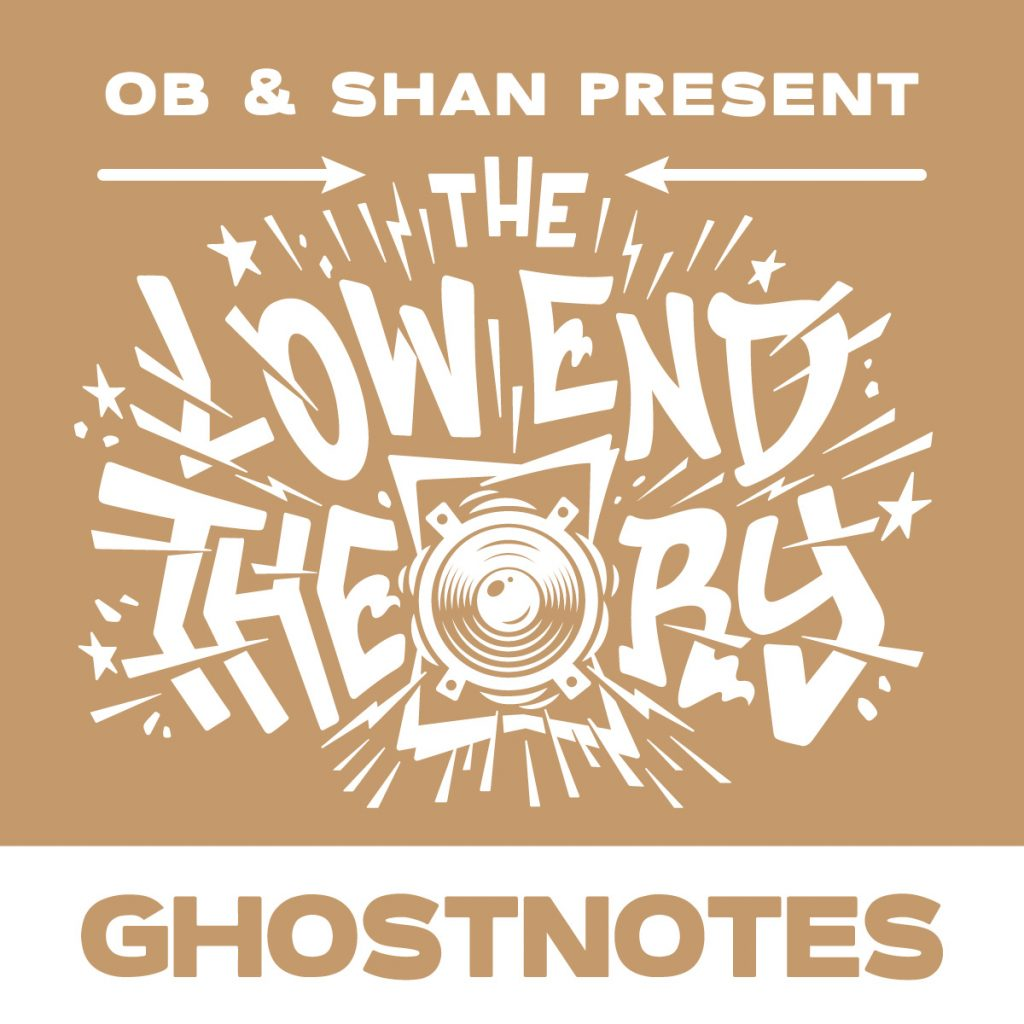 DJ Ghostnotes guests on the Low End Theory podcast